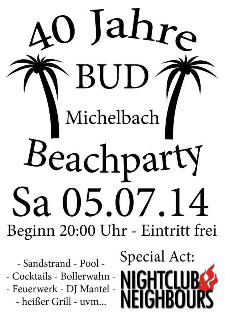 Beachparty - 40 Jahre BUD Michelbach am Samstag, 05.07.2014